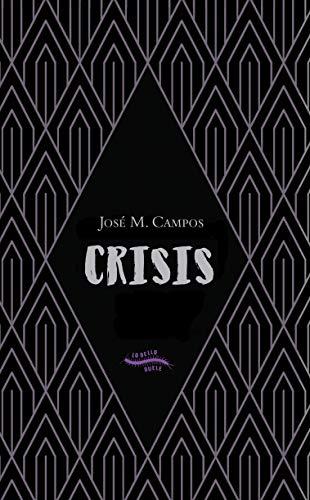 Crisis por José M. Campos