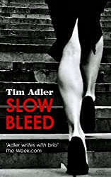 Slow Bleed - Tim Adler #1: A Medical Thriller (English Edition)