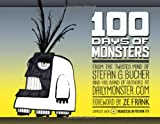 100 Days of Monsters (mit DVD)