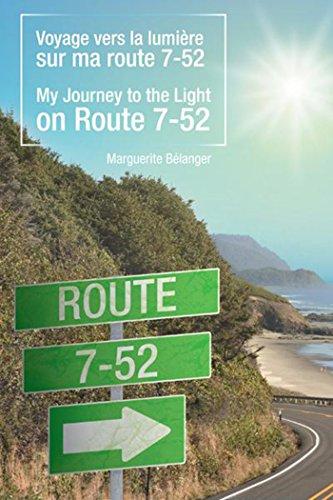 Voyage Vers La Lumière Sur Ma Route 7-52/My Journey to the Light ...