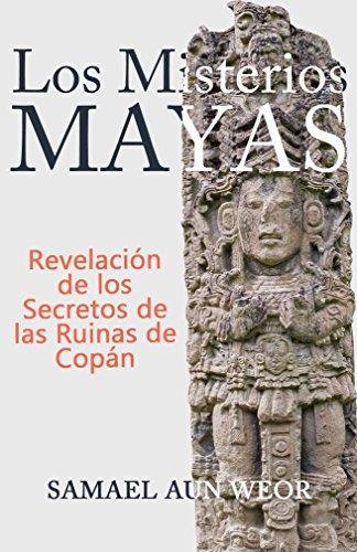 LOS MISTERIOS MAYAS: Revelación de los Secretos de las Ruinas de Copán