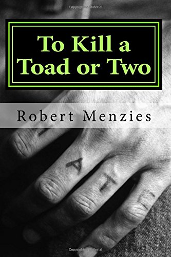 To Kill a Toad or Two