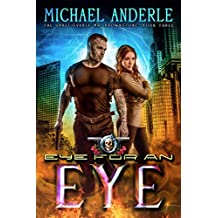 Eye For An Eye: An Urban Fantasy Action Adventure (The Unbelievable Mr. Brownstone Book 3) (English Edition)