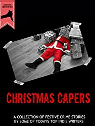 Christmas Capers Anthology : Stab In The Dark Crime Writers Circle 2017