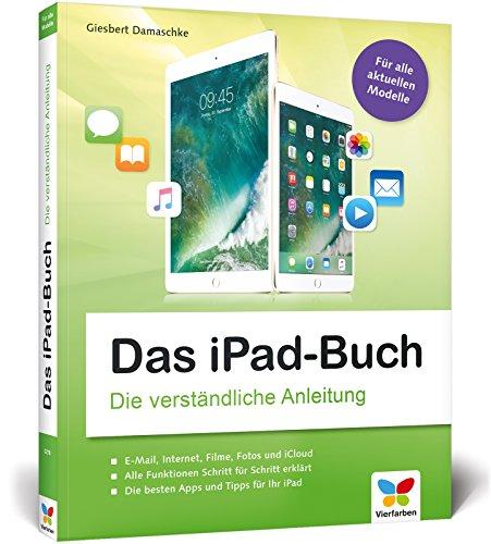 Das iPad-Buch: Die verständliche Anleitung