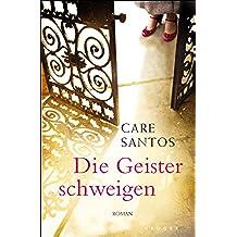 Die Geister schweigen: Roman (Belletristik (international)) (German Edition)