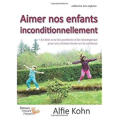 Aimer Nos Enfants Inconditionnellement