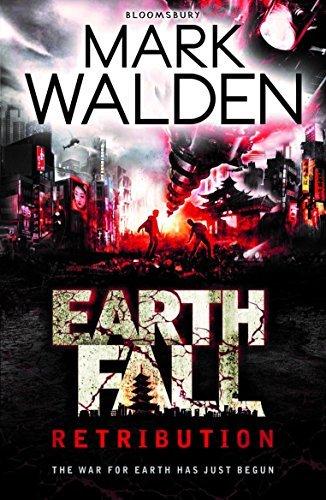 Earthfall: Retribution (Earthfall 2) by Mark Walden (2014-08-14)