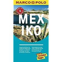 MARCO POLO Reiseführer Mexiko: Reisen mit Insider-Tipps. Inklusive kostenloser Touren-App & Update-Service