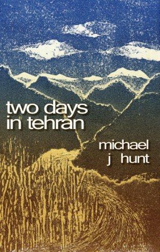 Two Days in Tehran