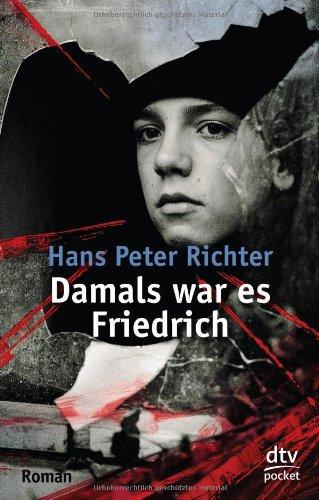 Deutscher Taschenbuch Verlag Hans Peter Richter: Damals war es Friedrich
