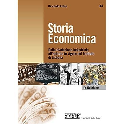 Storia Economica: Dalla Rivoluzione Industriale All'entrata In Vigore Del Trattato Di Lisbona