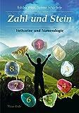 Zahl und Stein: Heilsteine und Numerologie -