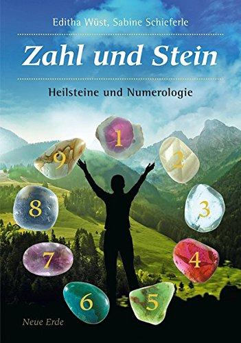 Zahl und Stein: Heilsteine und Numerologie