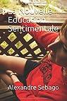 La Nouvelle Education Sentimentale par Sebago