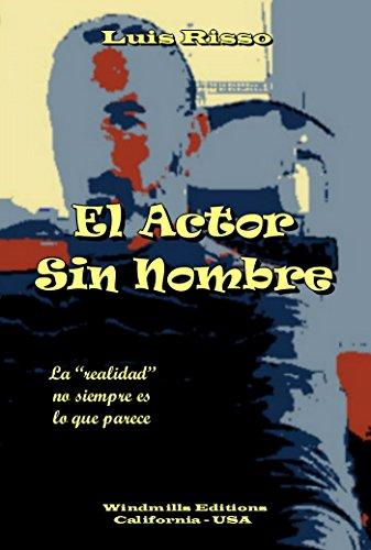 El Actor Sin Nombre (WIE nº 960) por Luis Risso