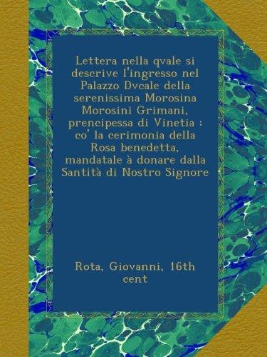 lettera-nella-qvale-si-descrive-lingresso-nel-palazzo-dvcale-della-serenissima-morosina-morosini-gri