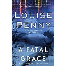 A Fatal Grace (Chief Inspector Gamache, Band 2)