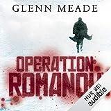 Operation Romanow - Glenn Meade