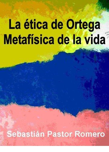 Descargar La ética de Ortega como Metafísica de la vida PDF Gratis