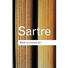 What is Literature? (Routledge Classics) by Jean-Paul Sartre (2001-05-18)