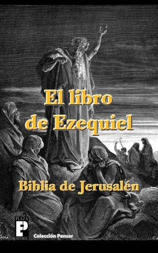 El libro de Ezequiel (Biblia de Jerusalén) por Anónimo
