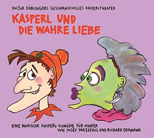 Kasperl wahre Liebe: Doctor