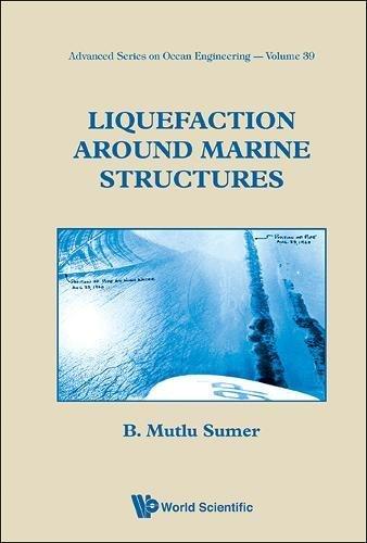 Liquefaction Around Marine Structures: 39 (Advanced Series On Ocean Engineering)