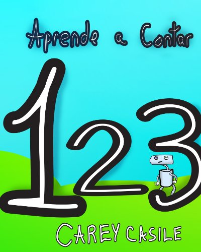 Aprende a Contar (Galician) (Galician Edition) por Carey Casile