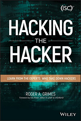 Hacking the Hacker: Learn From the Experts Who Take Down Hackers (English Edition)