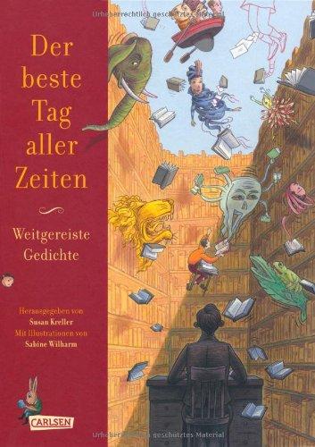 Der Beste Tag Aller Zeiten Weitgereiste Gedichte Buch Von
