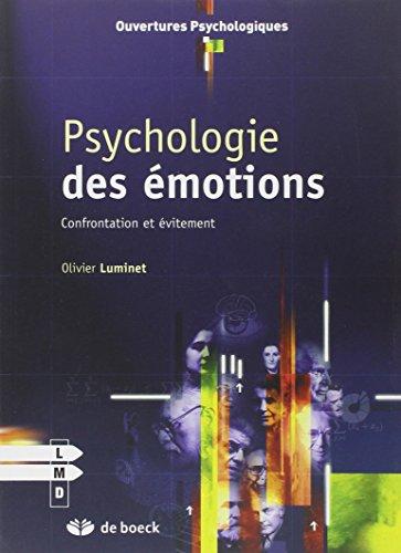 Psychologie des émotions : Confrontation et évitement par Olivier Luminet