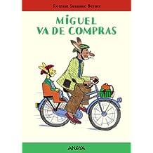 Miguel va de compras (Primeros Lectores (1-5 Años) - Mi Primera Sopa De Libros)