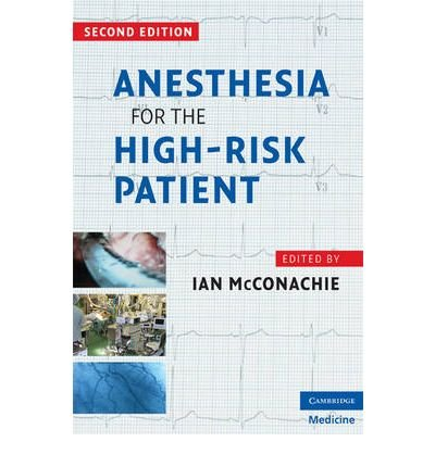 anesthesia-for-the-high-risk-patient-anesthesia-for-the-high-risk-patient-by-mcconachie-ian-author-apr-01-2009-anesthesia-for-the-high-risk-patient-anesthesia-for-the-high-risk-patient-by-mcconachie-ian-author-apr-01-2009-by-mcconachie-ian-author-apr-01-2009-paperback