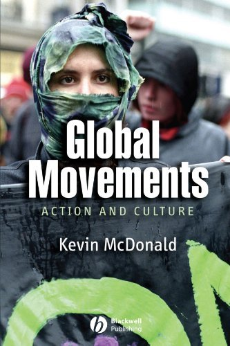 Global Movements: Action and Culture by McDonald (February 21, 2006) Paperback