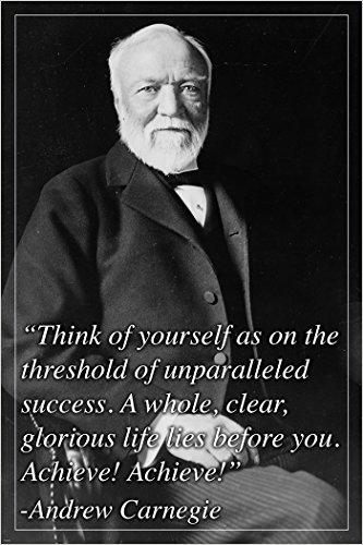 Andrew Carnegie Foto Zitat Poster Inspirierende Motivational 24x 36Einzigartige (Motivational Poster 24x36)