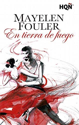 En tierra de fuego (Ganadora III Premio Digital) (HQÑ) por Mayelen Fouler