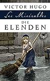 Die Elenden / Les Mis�rables - Roman in f�nf Teilen