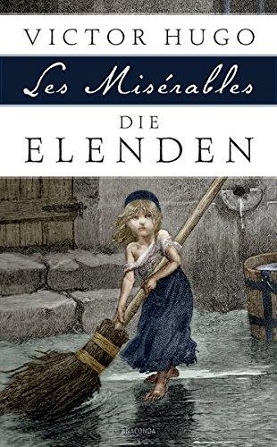 Die Elenden / Les Misérables - Roman in fünf Teilen