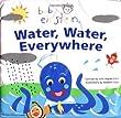 Water, Water Everywhere (Baby Einstein (Special Formats))