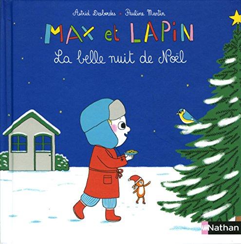 Max et Lapin : La belle nuit de Nol