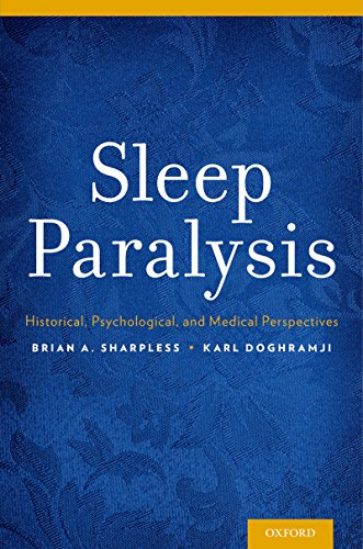 Sleep Paralysis: Historical, Psychological, and Medical Perspectives (English Edition) por Brian Sharpless
