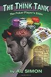 Telecharger Livres The Think Tank The Poker Player s Bible (PDF,EPUB,MOBI) gratuits en Francaise
