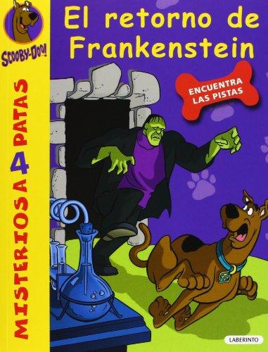 Scooby-Doo. El retorno de Frankenstein (Misterios a 4 patas) por James Gelsey