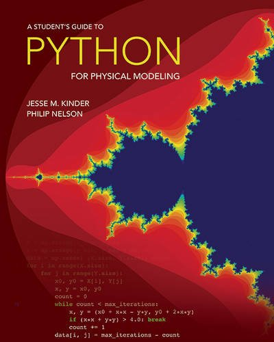 A Student's Guide to Python for Physical Modeling por Jesse M. Kinder