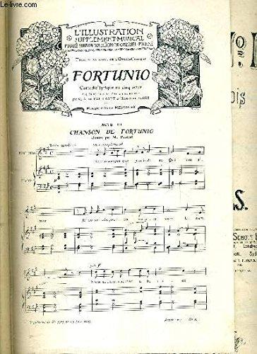 CHANSON DE FORTUNIO ACTE 111 / L'ILLUSTRATION SUPPLEMENT MUSICAL - DANSE NOBLE - MUSIQUE DE E. PALADILHE par FORTUNIO