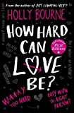 How Hard Can Love Be? (The Spinster Club Series #2)