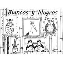 Blancos y Negros: para Amaya: Volume 8 (Cuentos personalizados)