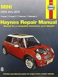 Mini Cooper, Cooper S, Clubman & Clubman S: 2002 Through 2011 (Haynes Manuals)
