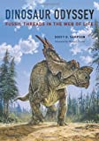 Dinosaur Odyssey: Fossil Threads in the Web of Life